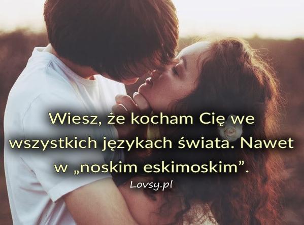 Wiesz że kocham Cię we wszystkich językach...