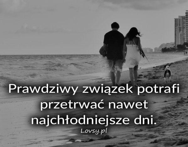 Prawdziwy związek potrafi...