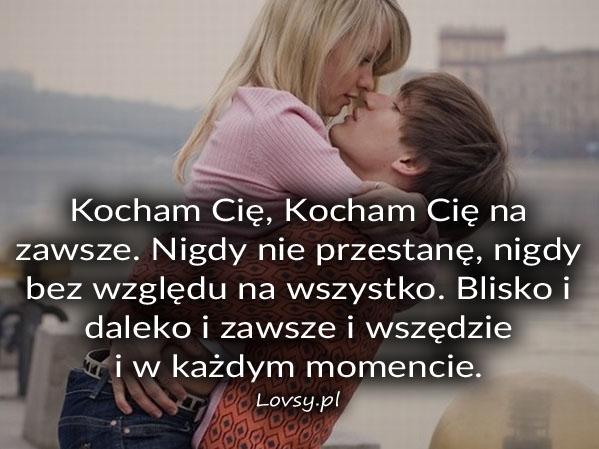 Kocham Cię, Kocham Cię na zawsze. Nigdy...